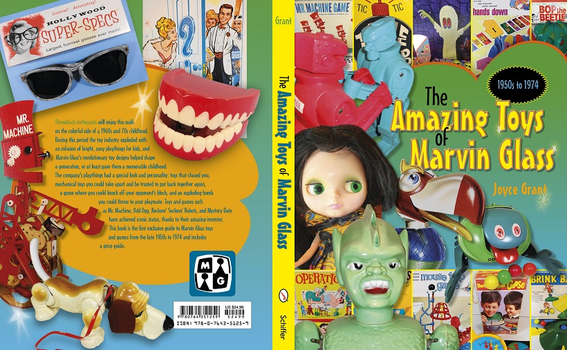 Amazing Toys of Marvin Glass by Joyce Grant