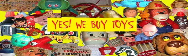 We Buy Vintage 1950s 1960s 1970s Toys!
